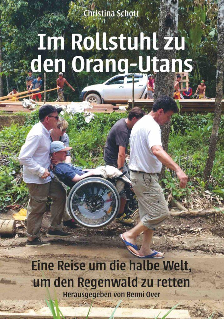 Im Rollstuhl zu den Orang Utans